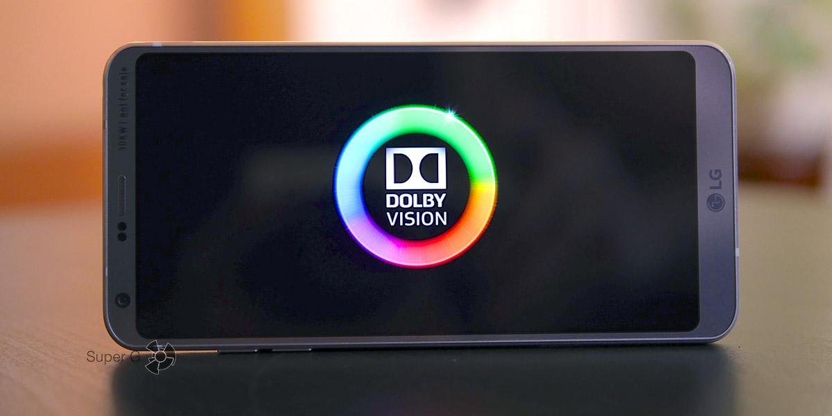 Поддержка Dolby Vision на смартфоне - LG G6