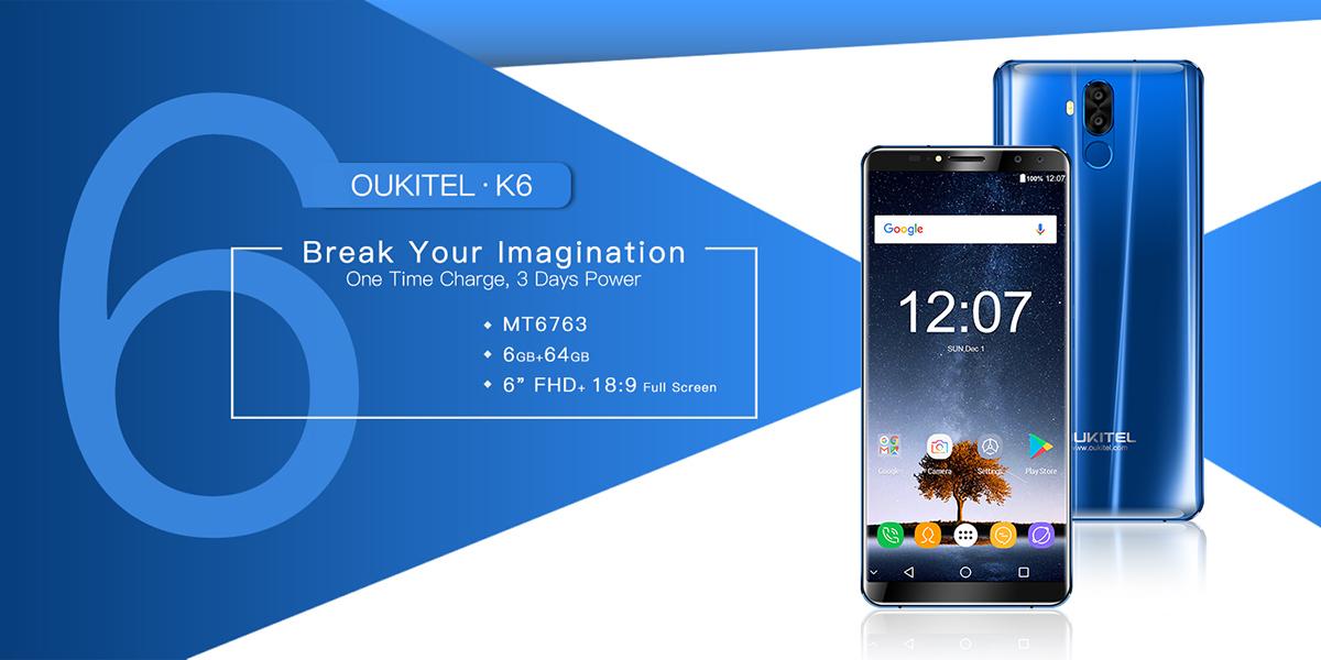 """Встречаем Oukitel K6 с процессором Helio P23 и 6 ГБ """"рамы"""""""