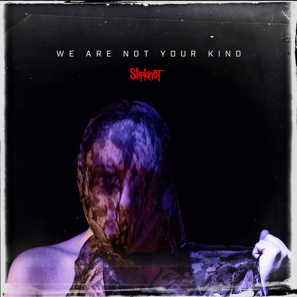We are not your kind 2019 album